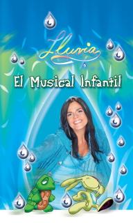 Regresa <em>Lluvia, El musical infantil</em>