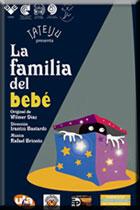 Se estrena La familia del bebé con el TATEIJU de Mérida, VENEZUELA