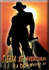 <strong>TIERRA DE AVENTURAS (LA CAJA MÁGICA PARTE II)</strong>