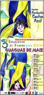 Tercer Encuentro de Teatro para niños GUAGUAS DE MAÍZ — ECUADOR