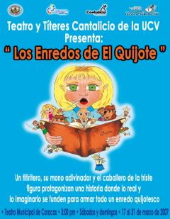 TEATRO Y TITERES CANTALICIO UCV presenta <em>Los enredos del Quijote</em>