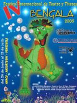 <strong>IV FESTIVAL INTERNACIONAL DE TEATRO Y TÍTERES BENGALA 2005</strong>