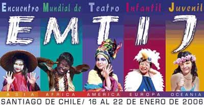 <strong>ENCUENTRO MUNDIAL DE TEATRO INFANTIL Y JUVENIL : EMTIJ</strong>