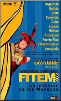 Festival Internacional de Teatro de Muñecos - FITEM 2005