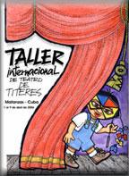 <strong>VII Edición del TALLER INTERNACIONAL DE TEATRO DE TÍTERES - Matanzas, Cuba</strong>